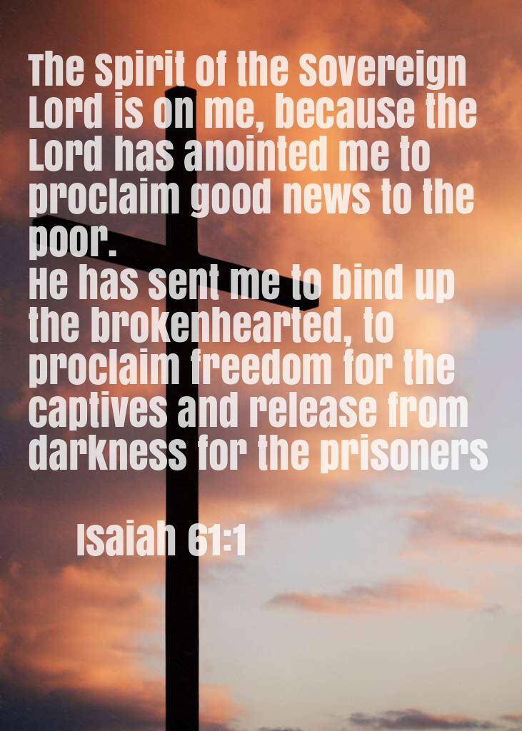 Isaiah 61:1 - The Spirit of the Sovereign Lord is on me